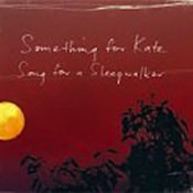 something_for_kate-song_for_a_sleepwalker_s